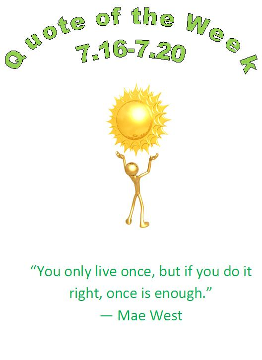 eau claire, wi chiropractor healthy quote of the week 7.16 - 7.20